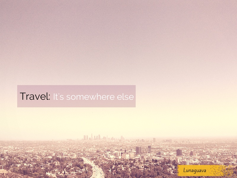 Travel Truism #10