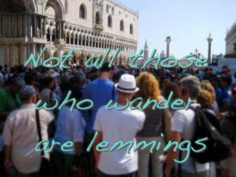 Not all those who wander are lemmings