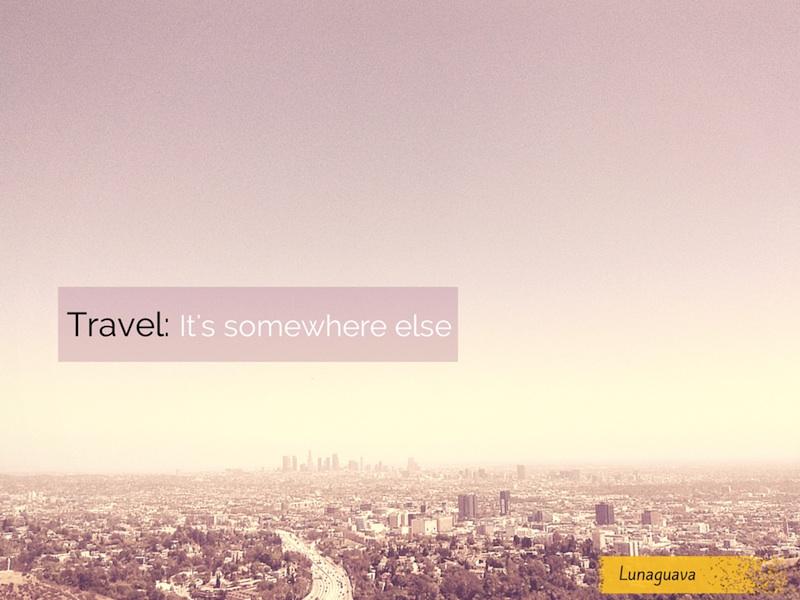 Travel Truism #10