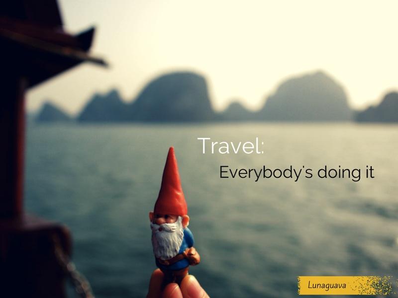 Travel Truism #16